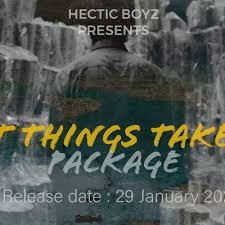 EP: Hectic Boyz – Great Things Take Time Package