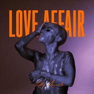 EP: Kelly Khumalo – Love Affair