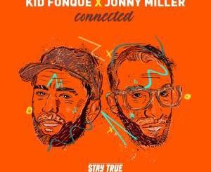 Kid Fonque & Jonny Miller Heartbeat Ft. Sio
