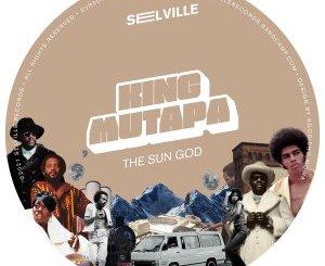 EP: King Mutapa – The Sun God