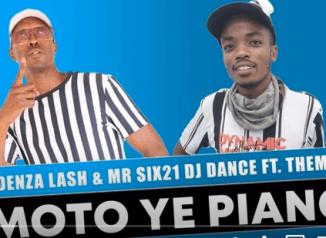 Madenza Lash & Mr Six21 DJ Dance – Imoto ye Piano Ft. Thembi