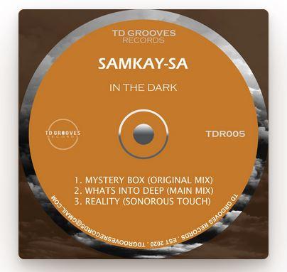 SamKay-SA – In The Dark EP Download
