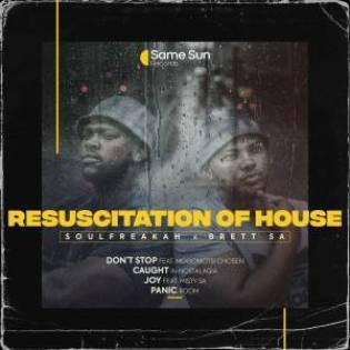 EP: Soulfreakah & Brett SA – Resuscitation Of House