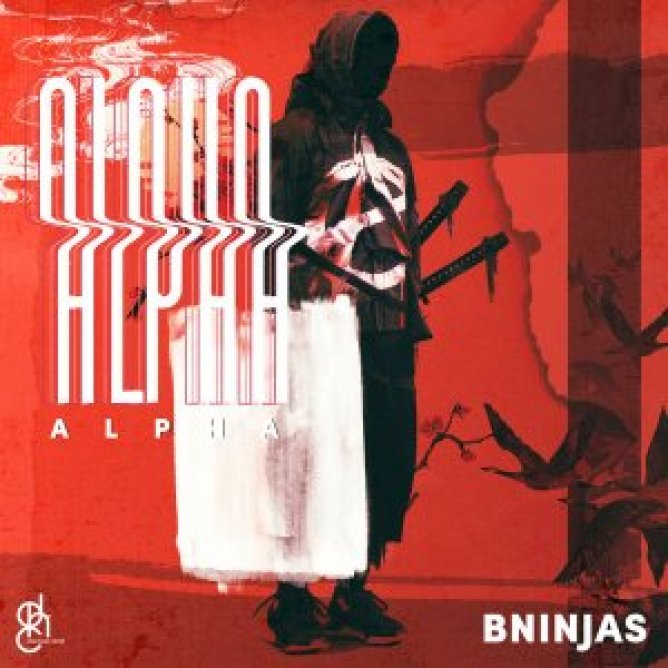 EP: BNinjas – Alpha
