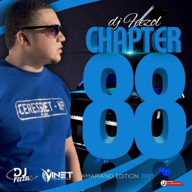 DJ FeezoL – Chapter 88 Mix (Amapiano Edition)