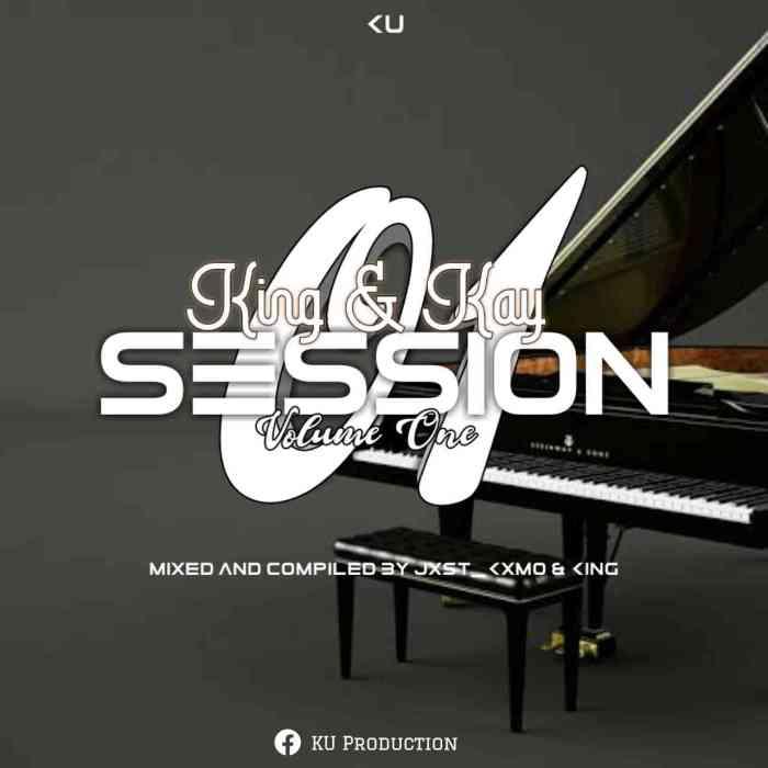 DJ Jxst Kxmo – King & Kay Session Vol. 1
