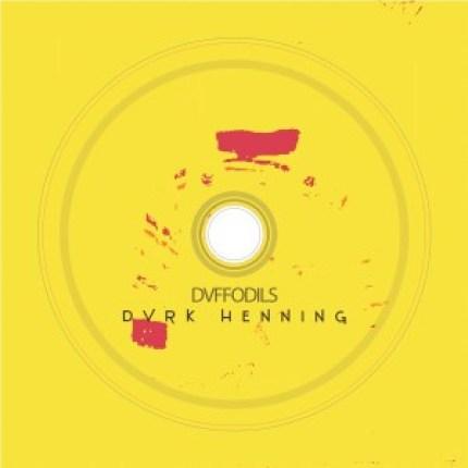 Album: DVRK Henning – Dvffodils