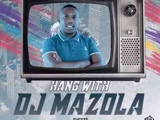 El Maestro – Hang With Dj Mazola Mix
