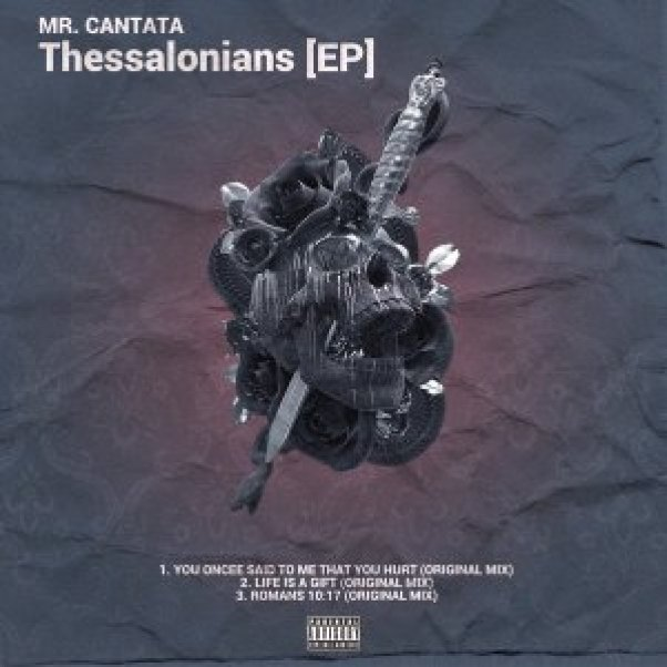 EP: Mr. Cantata – Thessalonians