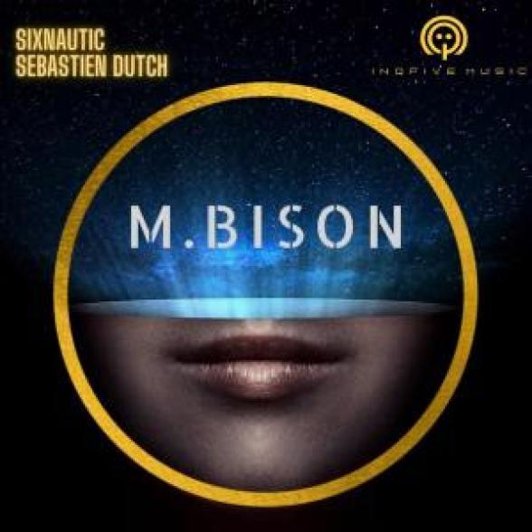Sixnautic & Sebastien Dutch – Mbison