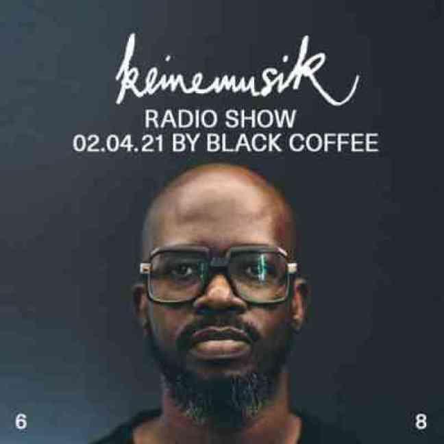 Black Coffee – Keinemusik Radio Show Mix (02.04.2021)