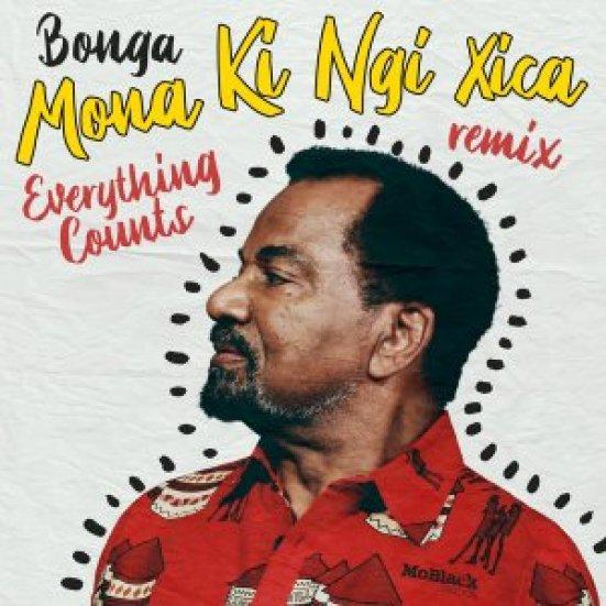 Bonga – Mona Ki Ngi Xica (Everything Counts Remix)