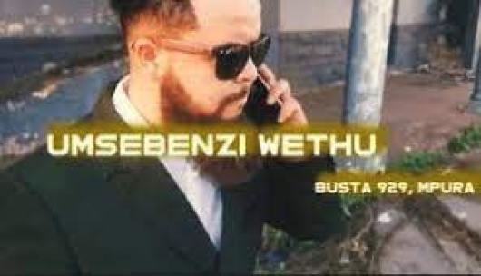 Busta 929 & Meneer Cee – Umsebenzi Wethu