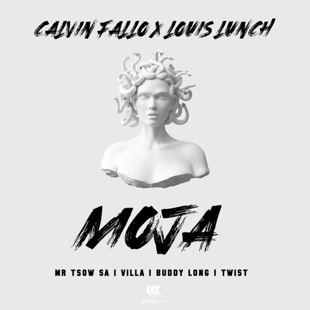 Calvin Fallo & Louis Lunch – Moja Ft. Buddy Long, Villa, Twist & Mr Tsow SA
