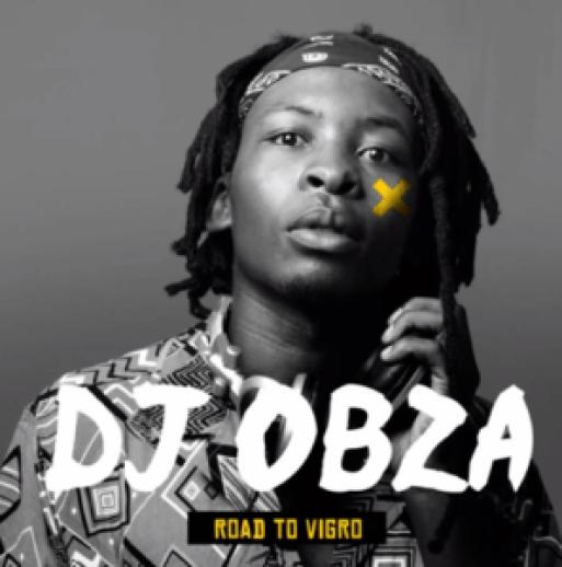 VIDEO: DJ OBZA – Road to Vigro