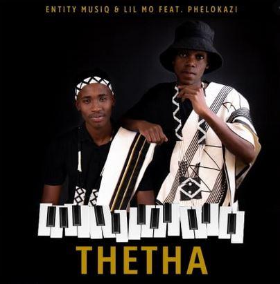 Entity MusiQ & Lil Mo – Thetha Ft. Phelokazi Download Mp3