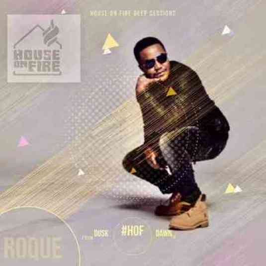 Roque & LaurentSoul – House On Fire Deep Sessions 17 Mix