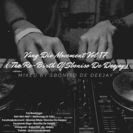 Sboniso De Deejay – Vang Die Movement Vol 17 Mix