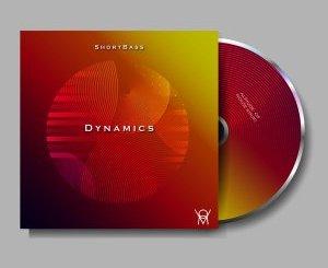 EP: Shortbass – Dynamics