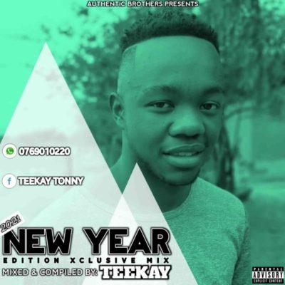 TEEKAY – Xclusive New Year Mix