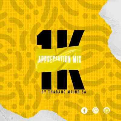 Thabang Major – 1K Appreciation Mix