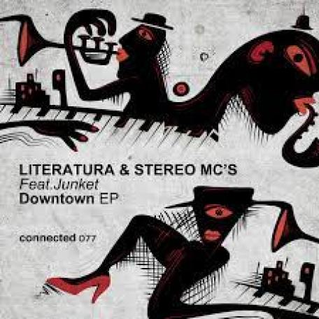 Literatura & Stereo MC's – Downtown Ft. Junket