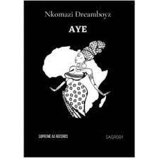 Nkomazi Dreamboyz – Aye (Original Mix)