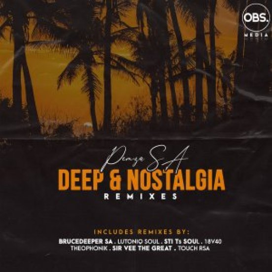 EP: Pemza SA – Deep & Nostalgia (Remixes)