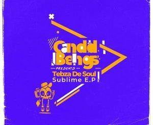 EP: Tebza De SouL – Sublime