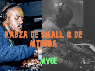 Kabza, De Small, De Mthuda, Mvoe, mp3, download, datafilehost, fakaza, DJ Mix