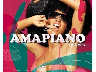Various Artists, Amapiano Volume 5, download ,zip, zippyshare, fakaza, EP, datafilehost, album, House Music, Amapiano, Amapiano 2019, Amapiano Mix, Amapiano Music