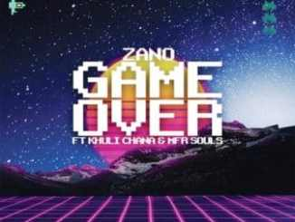 Zano, Game Over, Khuli Chana, MFR Souls, mp3, download, datafilehost, fakaza, DJ Mix