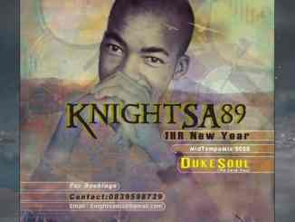 KnightSA89, 1HR New Year MidTempo Mix (Tribute to DukeSoul), mp3, download, datafilehost, fakaza, DJ Mix