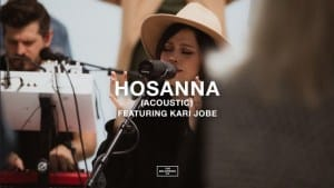 The Belonging Co, Kari Jobe, Hosanna (Acoustic), Video, mp3, download, datafilehost, fakaza, DJ Mix