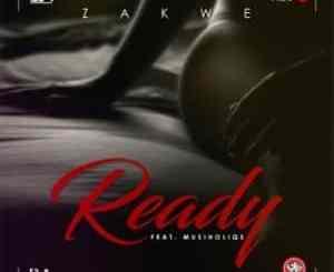 Zakwe, Musiholiqs, Ready, mp3, download, datafilehost, toxicwap, fakaza