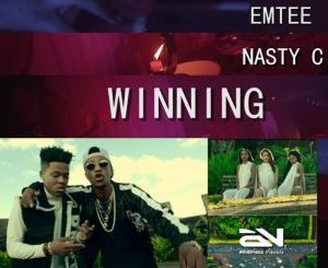 Emtee, Winning, Nasty C, mp3, download, datafilehost, fakaza, DJ Mix