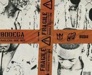 Maglera Doe Boy, Bodega, mp3, download, datafilehost, fakaza, DJ Mix