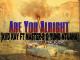 Kiid Kay, Are You Alright, MasterBoi, Yung Ntuana, mp3, download, datafilehost, toxicwap, fakaza