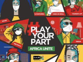 DJ MAPHORISA, KABZA DE SMALL, SHA SHA, ROUGE, TRESOR, YOUNGSTACPT, RIKY RICK, DEE KOALA, PLAY YOUR PART (AFRICA UNITE), mp3, download, datafilehost, toxicwap, fakaza