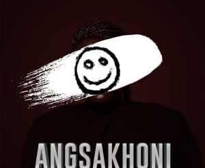 Nuzu Deep, Angsakhoni, mp3, download, datafilehost, toxicwap, fakaza