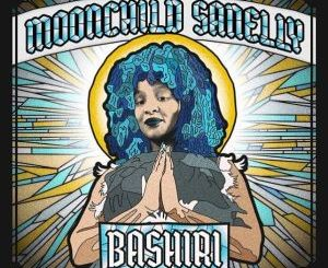 Moonchild Sanelly, Bashiri, video, mp3, download, datafilehost, toxicwap, fakaza