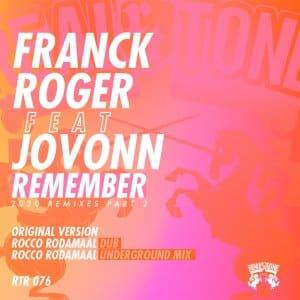 EP: Franck Roger, Jovonn – Remember Remixes 2020 (Part 2)