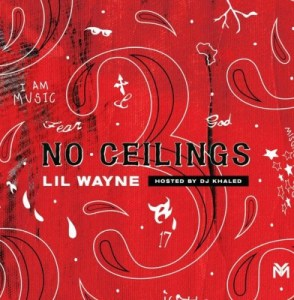 ALBUM: Lil Wayne – No Ceilings 3