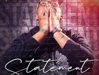 Gaba Cannal, Statement, download, zip, zippyshare, fakaza, EP, datafilehost, album, House Music, Amapinao, Amapiano 2020, Amapiano Mix, Amapiano Music