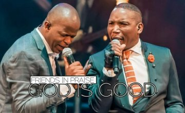 Friends In Praise – God Is Good