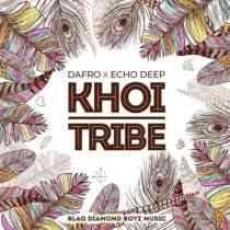 Download mp3: Dafro & Echo Deep Khoi Tribe fakaza 2018 2019 gqom amapiano afrohouse music mp3 download