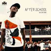 Download mp3 Album: Killer Kau After School EP Zip fakaza 2018 2019 gqom amapiano afrohouse music mp3 download
