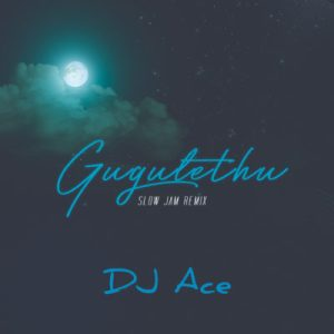 Download mp3: DJ Ace Gugulethu Slow Jam Remix fakaza 2018 2019 com music gqom amapiano afrohouse mp3 download