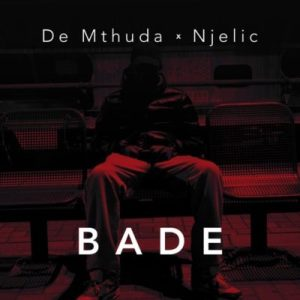 Download mp3: De Mthuda & Ngelic Bade fakaza 2018 2019 com music gqom amapiano afrohouse mp3 download