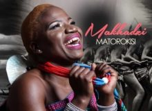 Download mp3 ALBUM: Makhadzi Matorokisi album fakaza 2018 2019 com music gqom amapiano afrohouse mp3 download